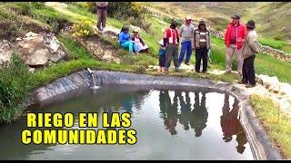 Microsistemas de riego por aspersión - Comunidades Campesinas responden al cambio climático