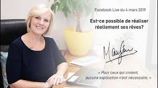 #48 FB live : Comment réaliser ses rêves