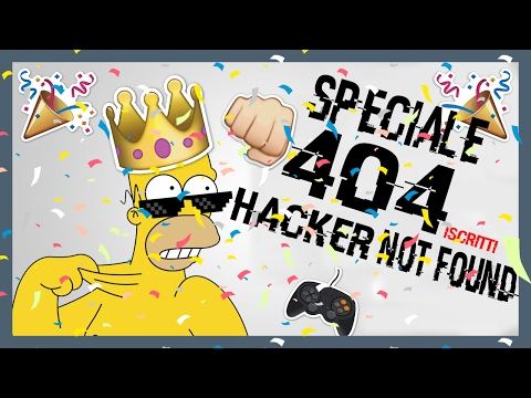 [SPECIALE 404 ISCRITTI] HACKER NOT FOUND - MINECRAFT ITA