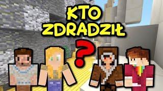 KTO NAS ZDRADZIŁ? - Minecraft #SUPERTEAM
