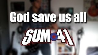 God save us all (Sum 41 cover) by Rabbit Production