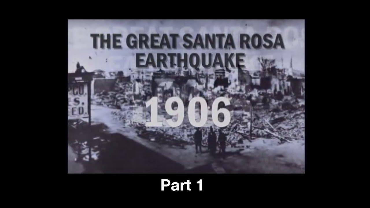 1906 Santa Rosa Earthquake pt 1