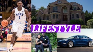 Zion Williamson Lifestyle, Net Worth, Girlfriends, Wife, Age, Biography, Family, Car, Facts, Wiki !