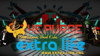 Mianite Purge Highlights #1 - ExtraLife Charity!
