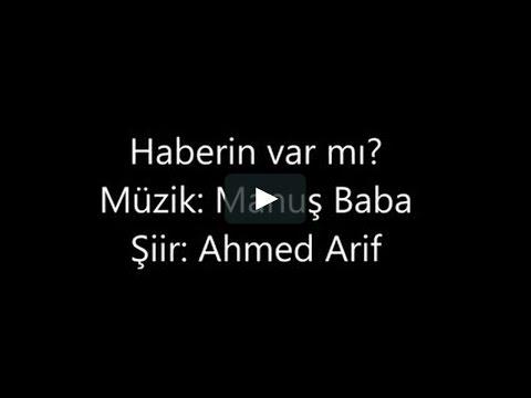 Manuş Baba  - Haberin var mı (Cover) Ahmed Arif`in Anısına