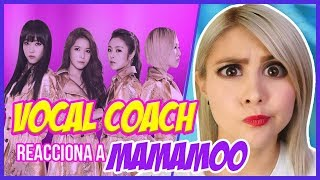 Video MAMAMOO ¿VOCAL QUEENS?  | VOCAL COACH REACCIONA | Gret Rocha download MP3, 3GP, MP4, WEBM, AVI, FLV Oktober 2018
