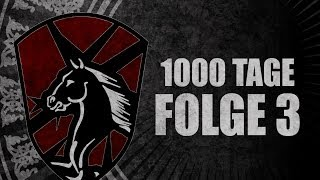 DIE APOKALYPTISCHEN REITER - 1000 TAGE - FOLGE 3