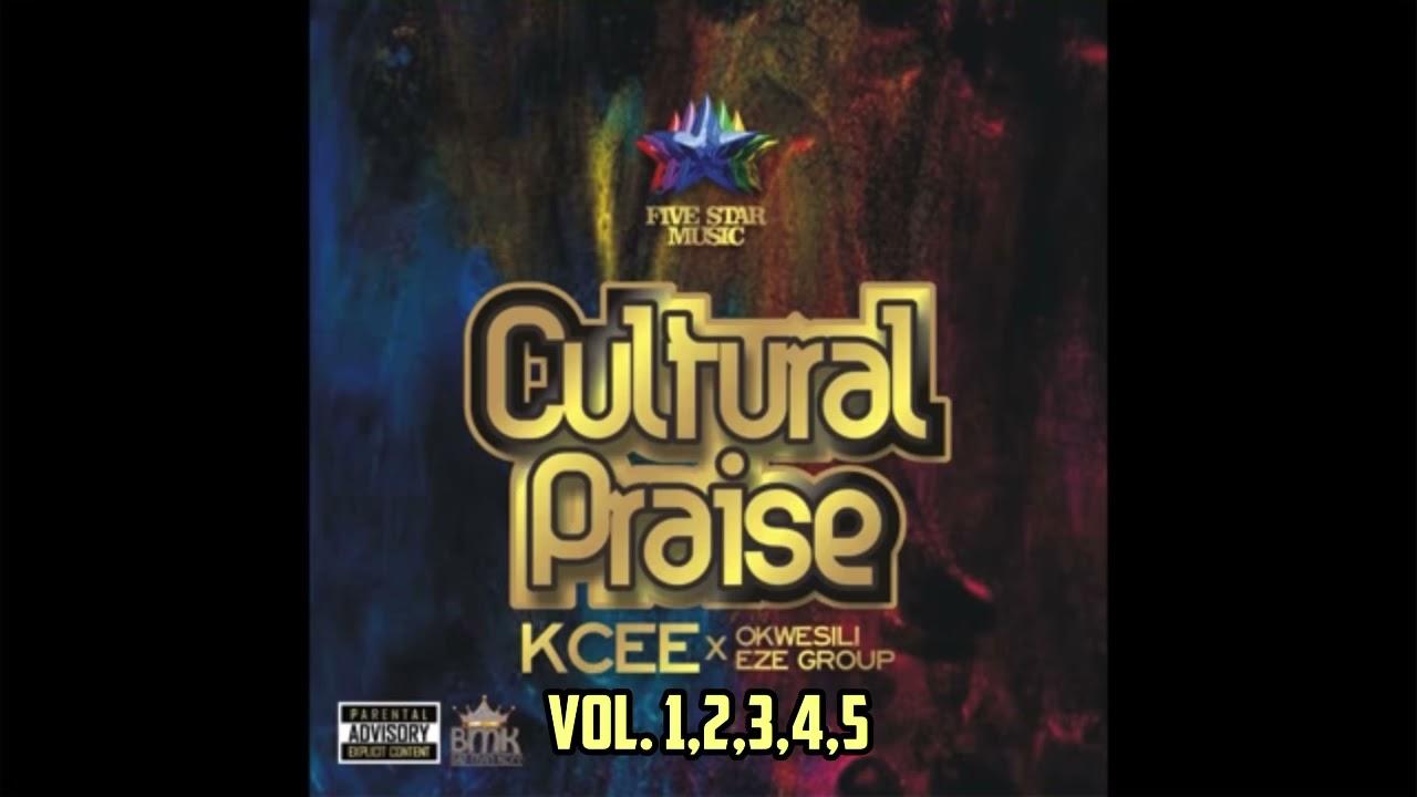 Download Kcee x Okwesili Eze Group - Cultural Praise Volume 1,2,3,4,5 (Full Audio)