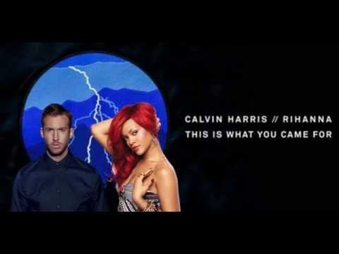 This Is What You Came For Calvin Harris ft. Rihanna + Link Descarga (Itunes Versión)