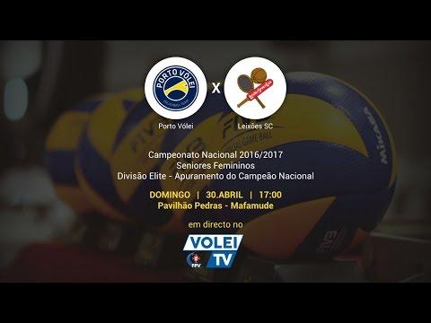 Porto Vólei vs Leixões SC - 3º jogo Apuramento Campeão Nacional Divisão de Elite Seniores Femininos