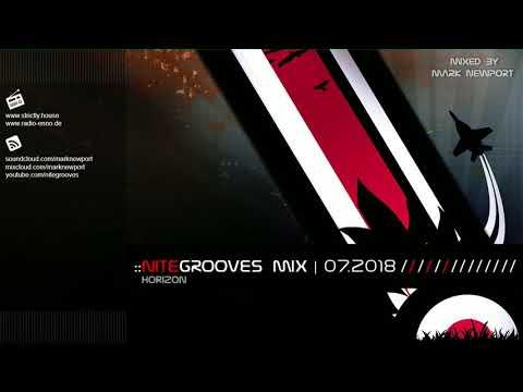 :: nitegrooves mix | Deep House, Deep Tech House, Melodic Techno  & Progressive House | 07/2018
