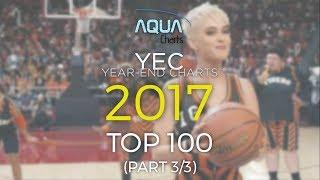 Aqua Year-End Charts 2017 • Top 100 • Part 3/3