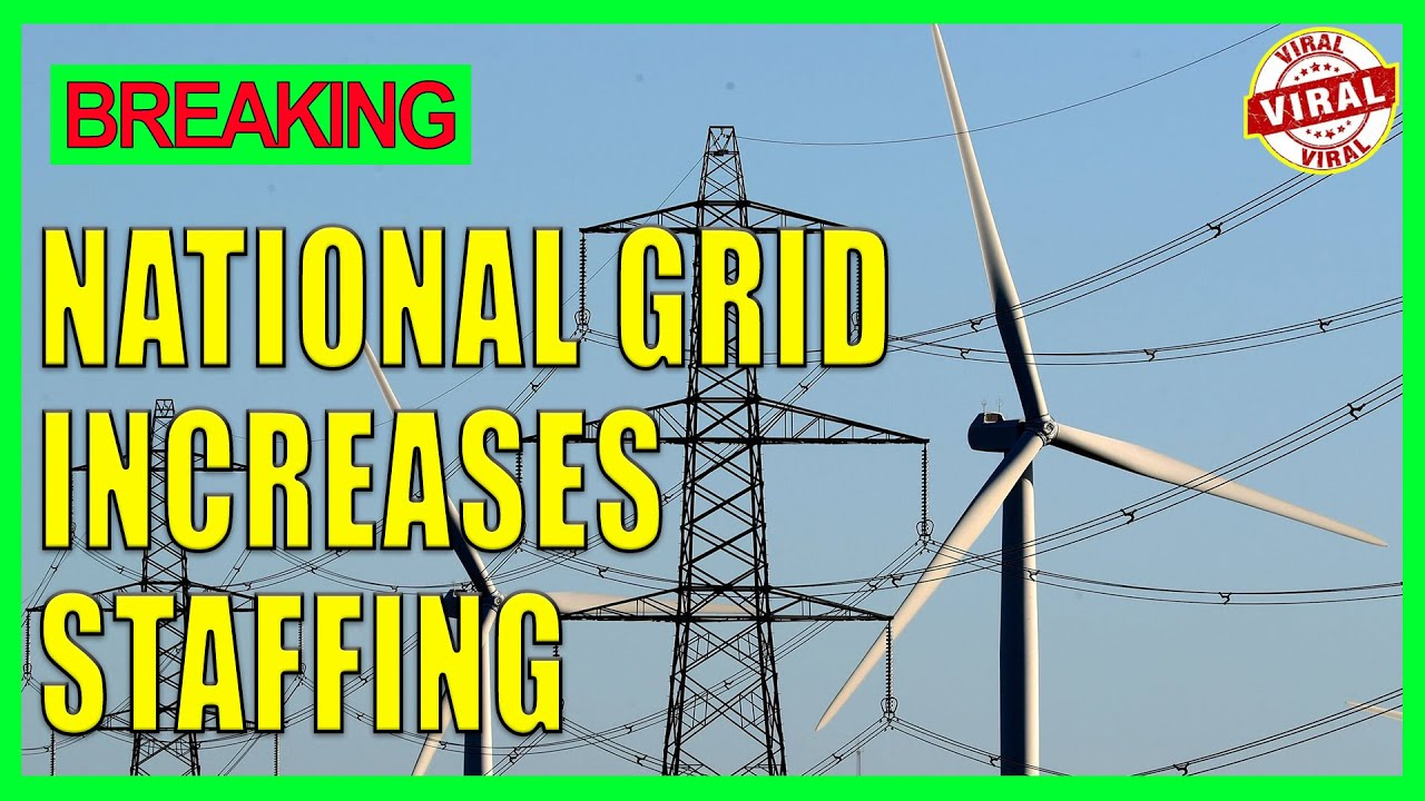 National Grid increases staffing, prepares for windy weather