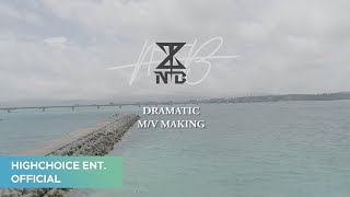 NTB(엔티비) DRAMATIC(드라마틱) M/V Making Film - Stafaband