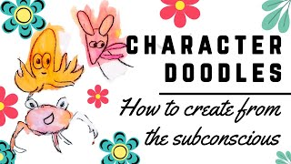 How to Doodle Cute Characters - Draw & Paint from the Subconscious - Mary Ann Farley