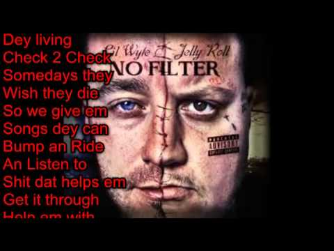 Band Plays On (Lyrics)- Lil Wyte & Jelly Roll