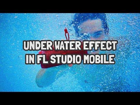 Tutorial #5 : HOW TO MAKE UNDERWATER EFFECT IN FL STUDIO MOBILE!!