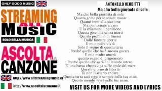 Antonello Venditti - Ma che bella giornata di sole (Lyrics / Testo)
