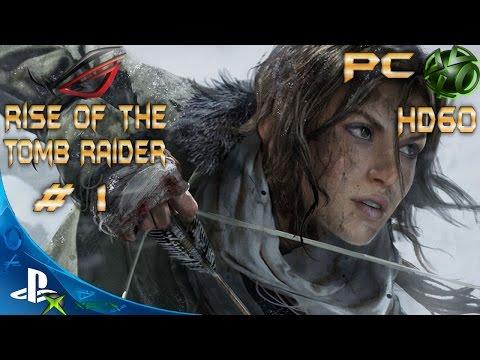 Rise Of The: Tomb Raider 100% Walkthrough - Mountain Peak (PC HD60)