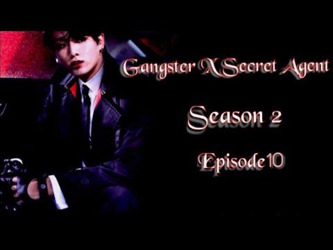 Download [JUNGKOOK FF] Gangster X Secret Agent : Season 2 [EP:10]