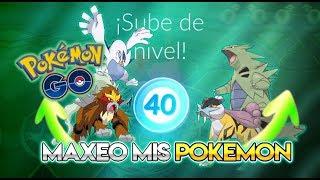 SUBO al NIVEL 40 & SUBO mis POKEMON al MÁXIMO !!! - Pokemon Go
