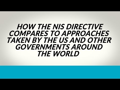 How the NIS Directive compares to approaches taken by the US and other governments around the world