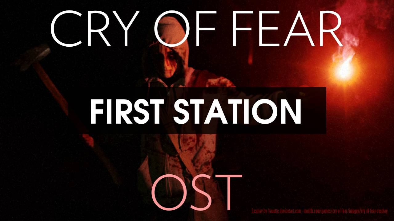Cry of Fear Soundtrack: First Station