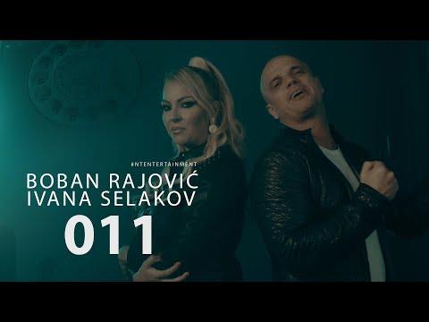 Boban Rajovic i Ivana Selakov – 011 (Official Video)