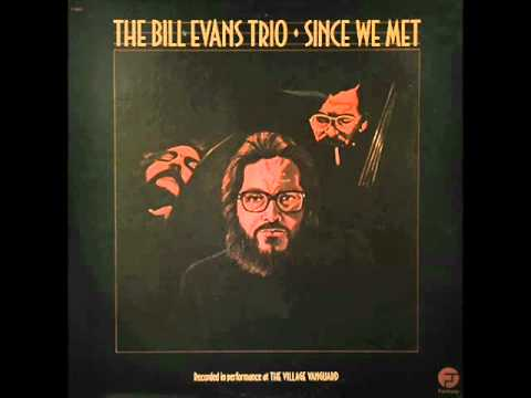Bill Evans Trio at the Village Vanguard - Since We Met