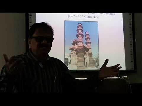 Monuments of Indo-Islamic Architecture in Gujarat, Lecture by Dr Jamal Hasan