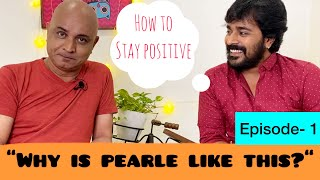 How To Be POSITIVE? | Srinish Aravind || Dr.Maaney Paul