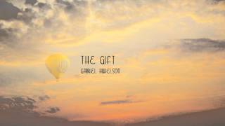 The Gift - Gabriel Hudelson