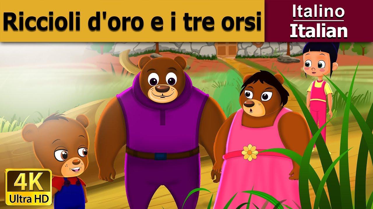 Riccioli doro e i tre orsi storie per bambini favole per