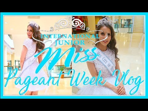International Junior Miss Pageant 2018 Vlog Part 1