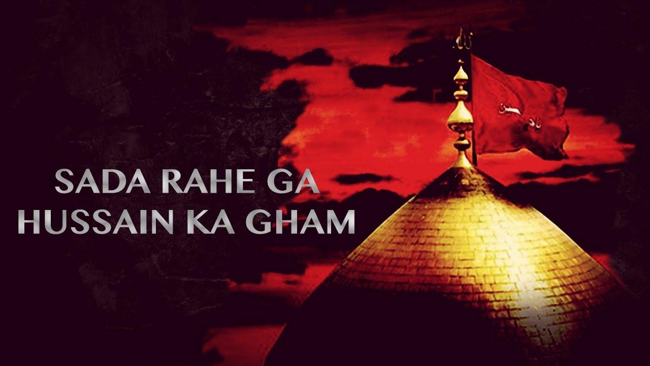 Zainab tere hussain ka gham noha download free