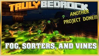 Truly Bedrock S1E48 FOG, SORTERS, and VINES | Minecraft Bedrock Edition SMP, MCPE, MCBE