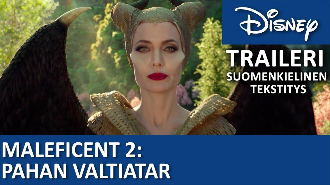 Traileri- Suomenkielinen tekstitys   Maleficent 2: Pahan valtiatar