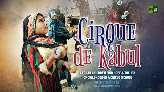 Cirque de Kabul (RT Documentary)