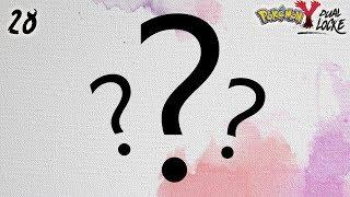 Pokémon Y DualLocke Ep.28 - VOSOTROS LO PEDIS... YO LO HAGO (por primera vez, lo sé)