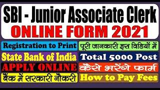 SBI Junior Associate Clerk Online Form 2021 – Form Kaise Bhare