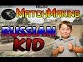 CS:GO MatchMaking - Russian Kids