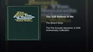 You Still Believe In Me