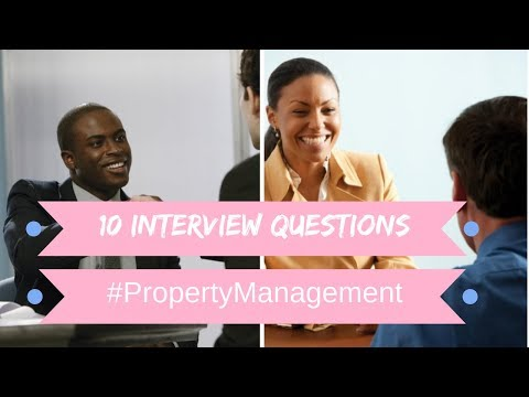10 Interview Questions for Property Management Positions // #PropertyManagement