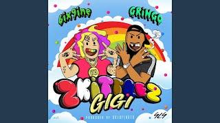 GIGI (ZKITTLEZ) (feat. 6ix9ine)