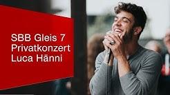 Privatkonzert Luca Hänni @SBB Gleis-7-Gewinnerin.