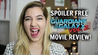 SPOILER FREE GUARDIANS OF THE GALAXY VOL 2 MOVIE REVIEW