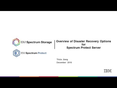 IBM Spectrum Protect Server Disaster Recovery Options - Presentation