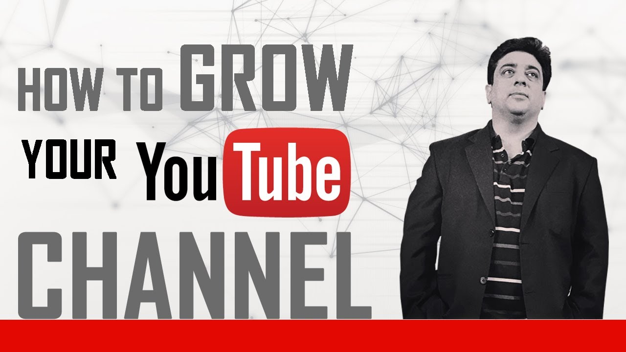 How to grow a YouTube channel? | Grow YouTube in 2020