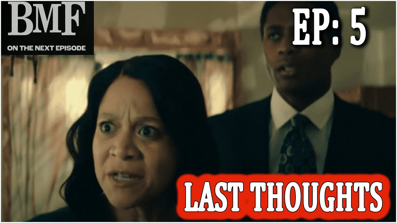 Download BMF BLACK MAFIA FAMILY | EPISODE 5 LAST THOUGHTS