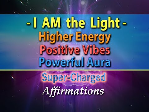 I AM the Light - I Shine Bright - Super-Charged Affirmations